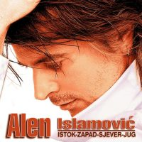 Alen Islamovic - Istok, Zapad, Sjever, Jug - Hipersound records
