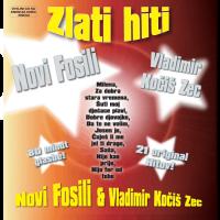 Novi Fosili & Vladimir Kočiš Zec - Zlati Hiti - Hipersound records